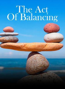 The Act Of Balancing