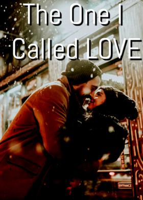 The One I Called LOVE