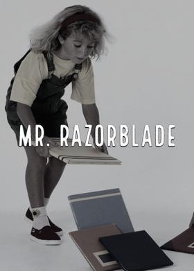 Mr.  Razorblade