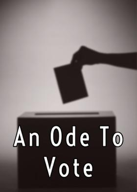 An Ode To Vote
