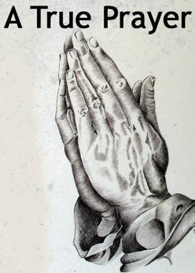 A True Prayer