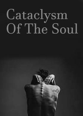 Cataclysm Of The Soul