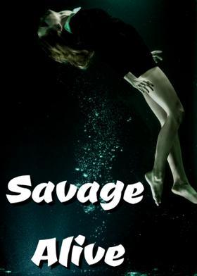 Savage Alive