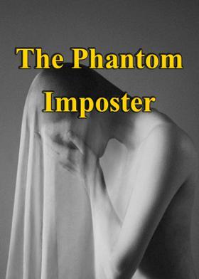 The Phantom Imposter