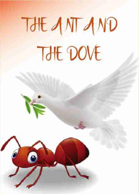 THE ANT AND THE DOVE