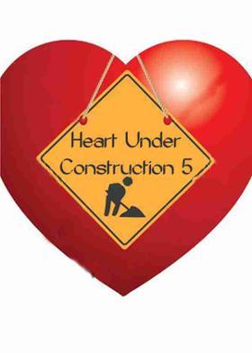 Heart Under Construction 5