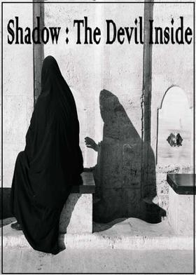 Shadow : The Devil Inside